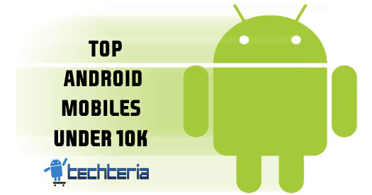 Top 5 Android Phones under Rs 10000